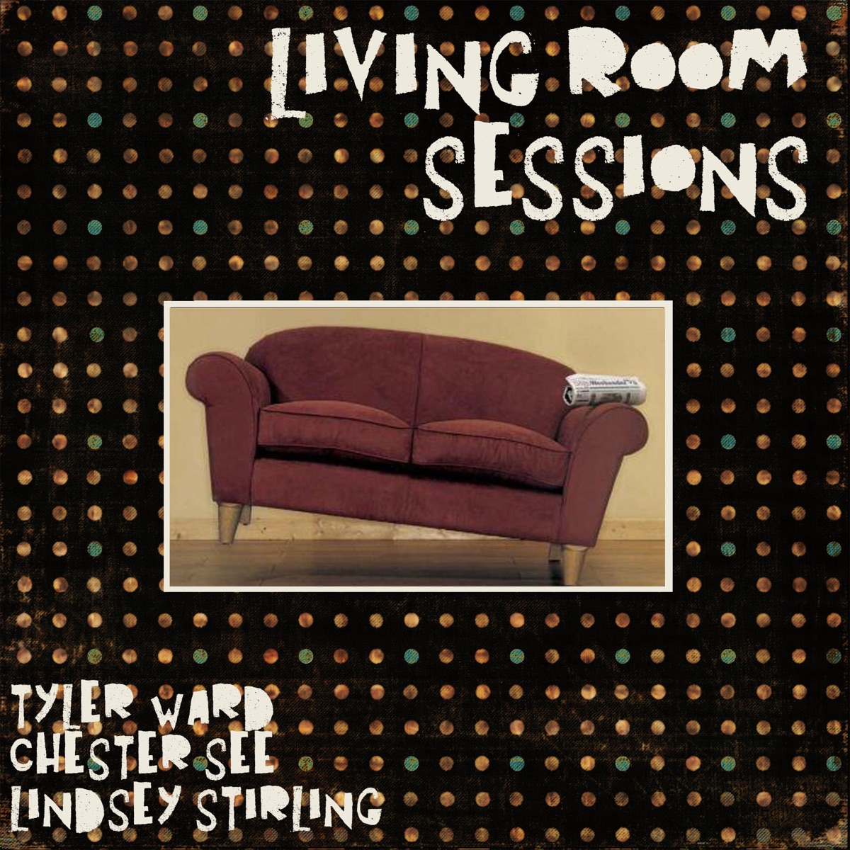 Living Room Sessions - Single Tyler Ward Chester See  Lindsey Stirling CD cover