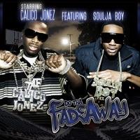 Fadeaway (feat. Soulja Boy) - Single Mp3 Download