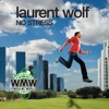 Laurent Wolf - No Stress (Radio Edit)