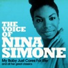 The Voice of Nina Simone (My Baby Just Cares for Me and All Her Great Classics) ジャケット写真
