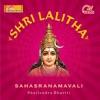 Shri lalitha sahasranamavali feat Sadhana Sargam