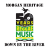 Morgan Heritage - Down By the River artwork