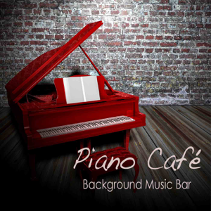 Piano Music Café - Slow Music for Slow Life