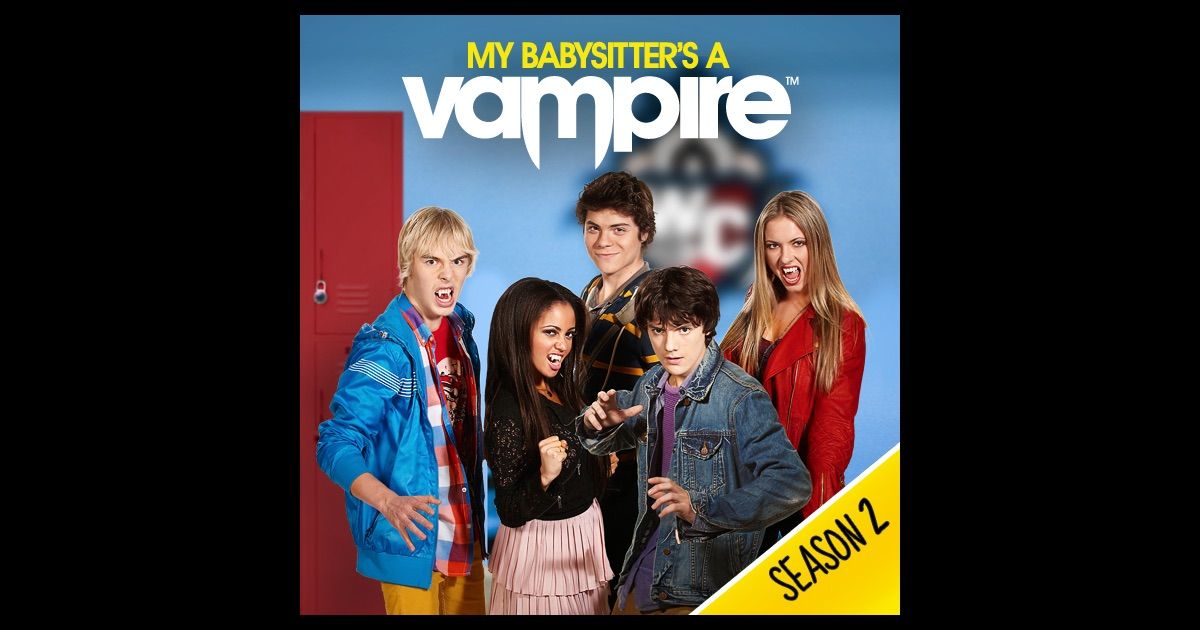 my babysitter 39 s a vampire season 2 on itunes. Black Bedroom Furniture Sets. Home Design Ideas