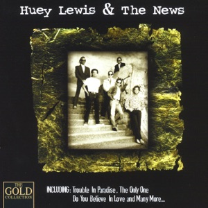 Huey Lewis & the News - Gold Collection