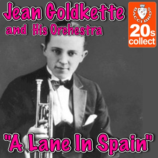 Art for A Lane in Spain by Jean Goldkette and His Orchestra