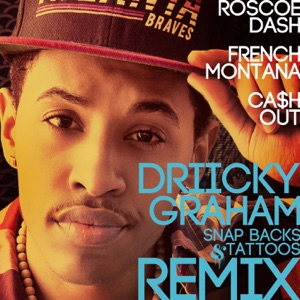 Snap Backs and Tattoos (Remix) [feat. Roscoe Dash, French Montana, Ca$h Out] - Single Mp3 Download