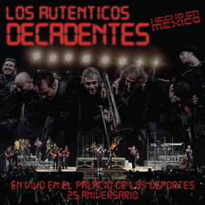 Los Auténticos Decadentes - No Me Importa el Dinero feat. Julieta Venegas [En Vivo]