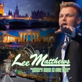 Lee Matthews - There's Irish in Our Eyes