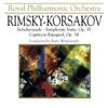 Rimsky Korsakov Scheherezade Symphonic Suite Capriccio Espagnol