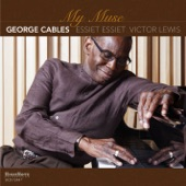 George Cables - Hey, It's Me You're Talkin' To