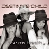 Lose My Breath - Single, Destiny's Child