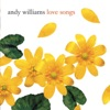Love Songs Andy Williams