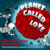 Planet Called Love (Remixes) - EP ジャケット写真