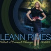 What I Cannot Change (Extended Mixes), LeAnn Rimes