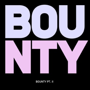 Bounty Pt. II feat. Wil Cousin - Single Mp3 Download