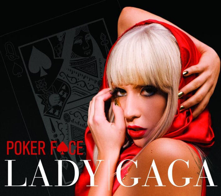 Poker Face - Single by Lady Gaga on Apple Music