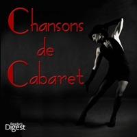Reader's Digest Music: Chansons de Cabaret