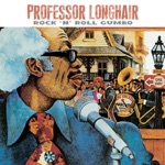 Professor Longhair - Rockin' Pneumonia