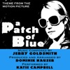 A Patch of Blue Theme from the Motion Picture Jerry Goldsmith Vocal Single