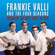 Frankie Valli The Night - Frankie Valli