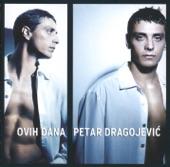 Petar Dragojević - Otvoren prozor