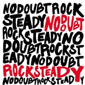 Rock Steady (Limited Edition)