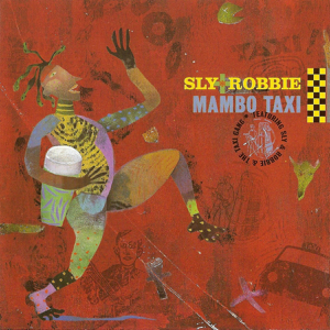 Sly & Robbie - Good, Bad and the Ugly feat. Neville Hinds