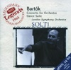 Bartók: Concerto for Orchestra; Dance Suite; The Miraculous Mandarin