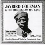 Jaybird Coleman & the Birmingham Jug Band (1927-1930)
