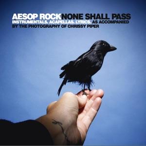 Aesop Rock - None Shall Pass - Instrumental