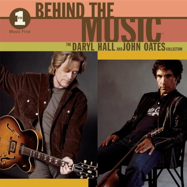 VH1 Behind the Music: The Daryl Hall & John Oates Collection