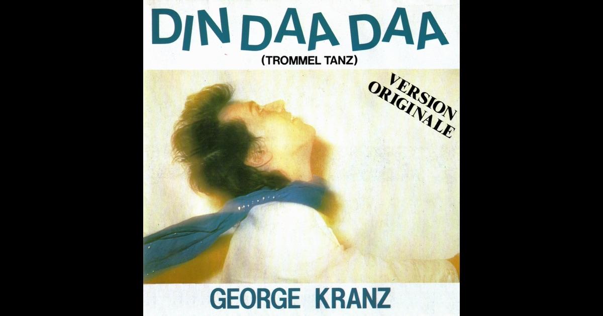 George Kranz - Din Daa Daa (Trommeltanz) (Special 12