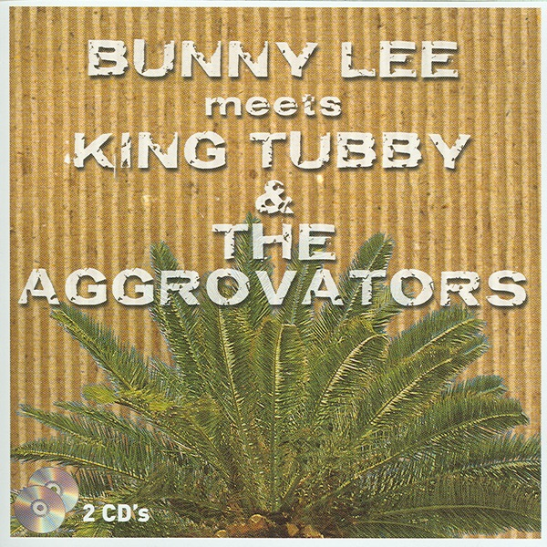 Bunny Lee King Tubby Present Tommy McCook And Aggravators The Brass Rockers