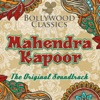 Bollywood Classics Mahendra Kapoor The Original Soundtrack Single