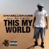 This My World feat Big K R I T Single