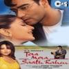 Tera Mera Saath Rahen Original Motion Picture Soundtrack