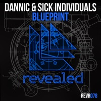 Sick Individuals & Dannic - Blueprint (Original Mix)