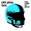 Old Pine Box - Single ジャケット写真