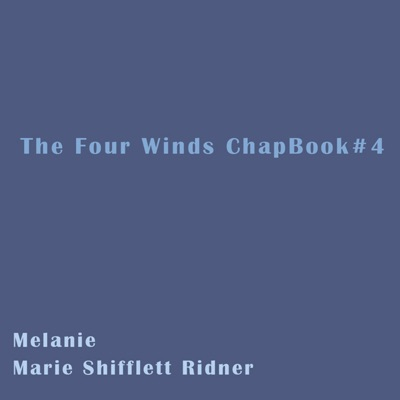 The Four Winds: ChapBook, Book 4 (Unabridged)