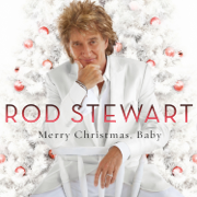 Merry Christmas, Baby (Deluxe Edition) - Rod Stewart - Rod Stewart