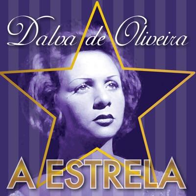 A Estrela - Dalva de Oliveira