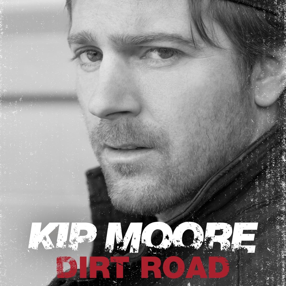 Dirt Road - Single Kip Moore CD cover