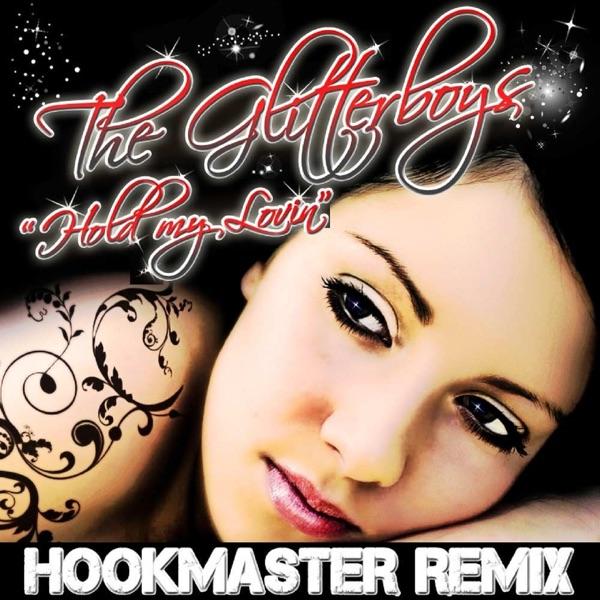 Hold My Lovin (Hookmaster Remix) - Single
