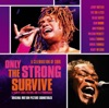 Only the Strong Survive (Soundtrack from the Motion Picture)