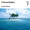 Grand Gallery presents JULY ~LOVERS ROCK~ - EP ジャケット画像