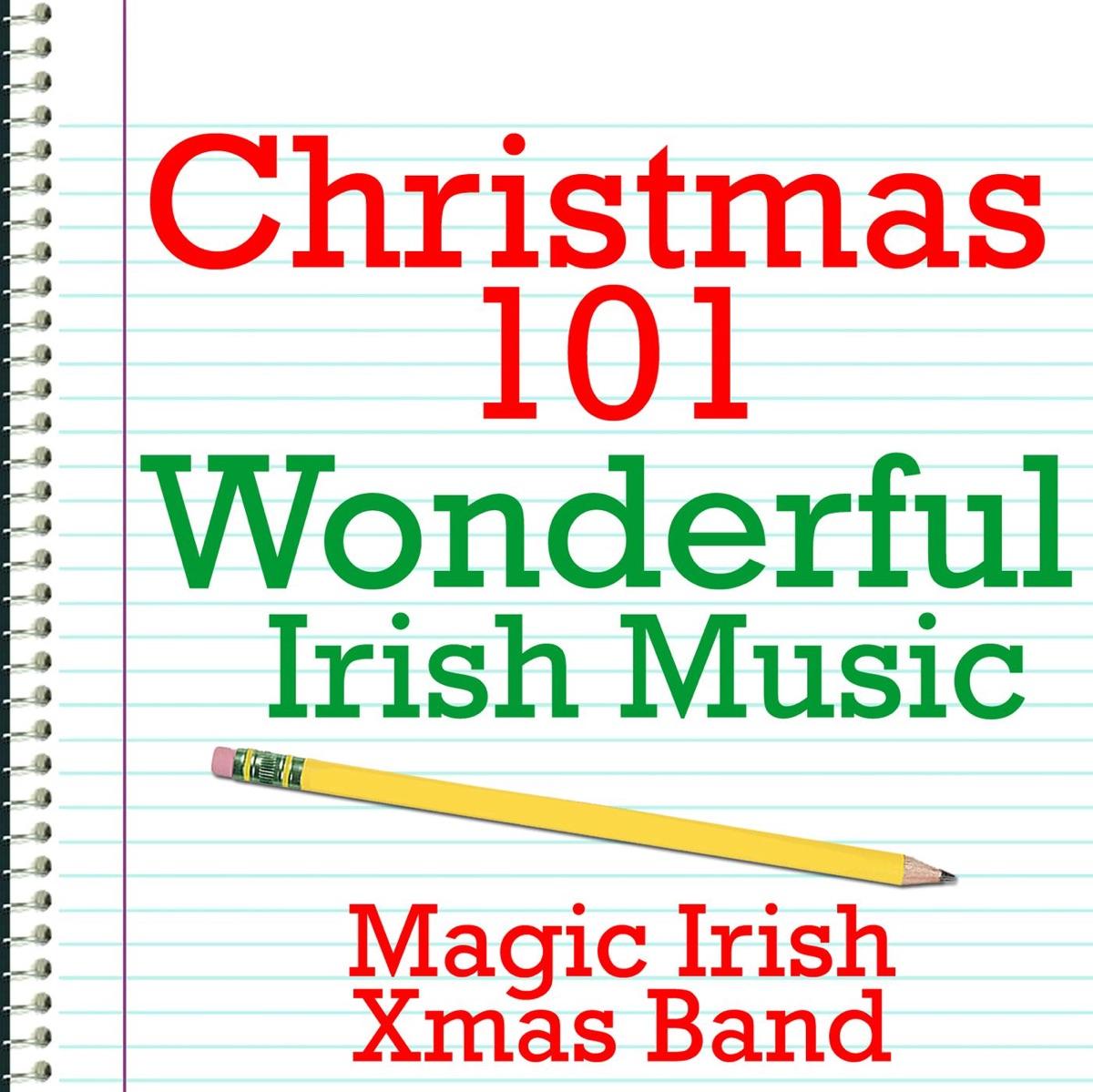 Christmas 101 - Wonderful Irish Music Album Cover by Magic Irish ...