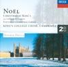 Noël - Christmas at King's College, Choir of King's College, Cambridge & Sir David Willcocks