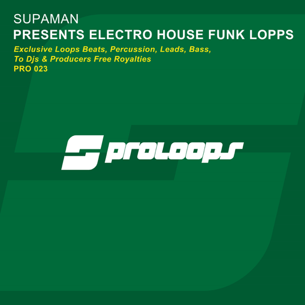 ‎Supaman Presents Electro House Funk Loops by Supaman