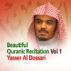 Beautiful Quranic Recitation, Vol. 1 (Quran - Coran - Islam) - EP - Yasser Al Dossari